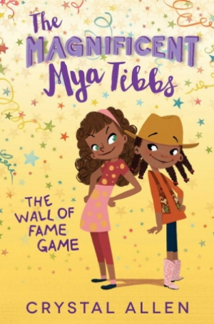 The Magnificent Mya Tibbs: The Wall Of Fame Game